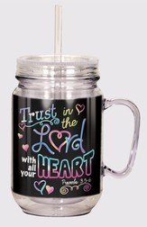 Trust In the Lord Mason Jar