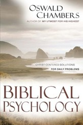 Biblical Psychology: Christ-Centered Solutions for Daily Problems - eBook