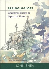 Seeing Haloes: Christmas Poems to Open the Heart