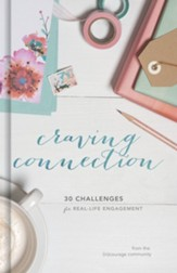 Craving Connection: 30 Challenges for Real-Life Engagement - Slightly Imperfect