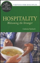 Hospitality: Welcoming the Stranger