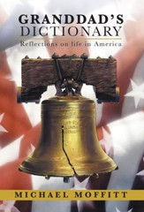 Granddads Dictionary: Reflections on life in America - eBook