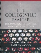 The Collegeville Psalter: For Sundays, Solemnities and Major Feastdays