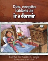 Dios, Necesito Hablarte de ir a Dormir  (God, I Need to Talk to You About Bedtime)