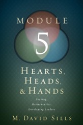 Hearts, Heads, and Hands Module 5