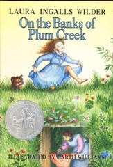 On the Banks of Plum Creek, Little  House on the Prairie Series  #4 (Hardcover)