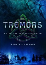 Tremors (Ebook Shorts) (Stone Braide Chronicles): A Stone Braide Chronicles Story - eBook