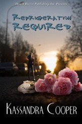 Refrigeration Required - eBook