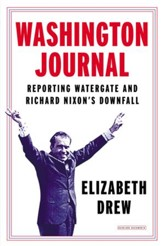 Washington Journal: Reporting Watergate and Richard Nixon's Downfall - eBook