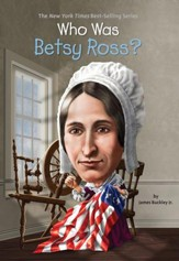 Who Was Betsy Ross? - eBook