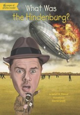 What Was the Hindenburg? - eBook