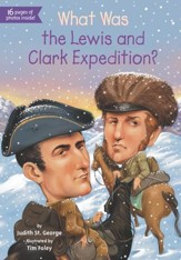 What Was the Lewis and Clark Expedition? - eBook