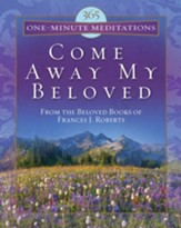 365 One-Minute Meditations from Come Away My Beloved - eBook