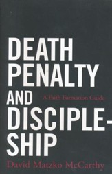 Death Penalty and Discipleship: A Catholic Adult Faith Formation Resource