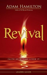 Revival Leader Guide: Faith as Wesley Lived It - eBook