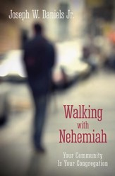 Walking with Nehemiah: Your Community Is Your Congregation - eBook