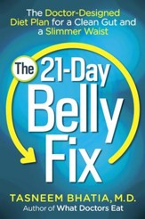 The Belly Fix: Shrink Your Gut, Balance Your Digestion, and Eat Your Way to Better Health - eBook
