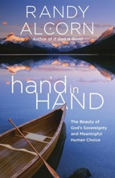 Hand in Hand: The Paradox of God's Sovereignty and Meaningful Human Choice - eBook