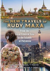 The TRAVELS OF RUDY MAXA: From the Exotic Cities of Asia to the Islands of Polynesia, DVD