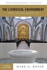 The Liturgical Environment: What the Documents Say