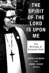 The Spirit of the Lord Is Upon Me: The Writings of Suzanne Hiatt - eBook