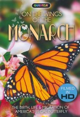 On the Wings of the Monarch: The Birth, Life & Migration of America's Regal Butterfly