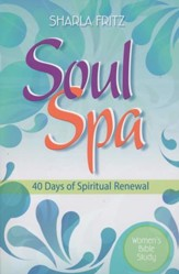 Soul Spa: 40 Days of Spiritual Renewal