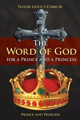 The Word of God for a Prince and a Princess: Prince and Princess - eBook