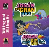 Jonás y el Gran Pez, Bilingüe  (Jonah and the Very Big Fish, Bilingual)