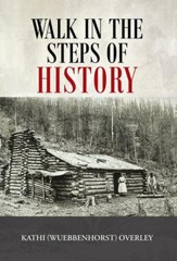 Walk in the Steps of History - eBook