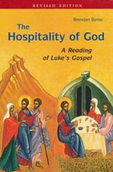 The Hospitality of God: A Reading of Luke's Gospel