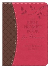 The Bible Promise Book for Women - Prayer & Praise Edition: King James Version - eBook