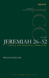 Jeremiah 26-52, Vol 2: International Critical Commentary [ICC]