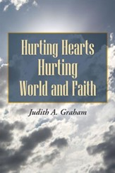 Hurting Hearts Hurting World and Faith - eBook