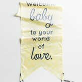 God Created Everything Good, Welcome Baby, Door Décor