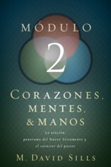 Corazones, Mentes & Manos: Módulo 2  (Hearts, Heads, and Hands: Module 2)