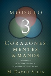 Corazones, Mentes & Manos: Módulo 3  (Hearts, Heads, and Hands: Module 3)
