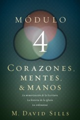 Corazones, Mentes & Manos: Módulo 4  (Hearts, Heads, and Hands: Module 4)