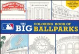 Major League Baseball: The Big Coloring Book of Ballparks