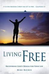 Living Free:Recovering God's Design for Your Life: Recovering God's Design for Your Life - eBook