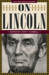On Lincoln: Civil War History Readers, Volume 3 - eBook