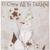 O Come All Ye Faithful Tabletop Plaque