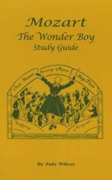 Mozart, The Wonder Boy Study Guide