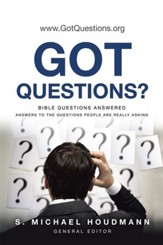 Got Questions?: Bible Questions AnsweredAnswers to the Questions People Are Really Asking - eBook