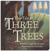 Tale of Three Trees Board Book