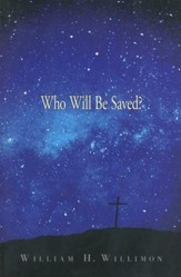 Who Will Be Saved?