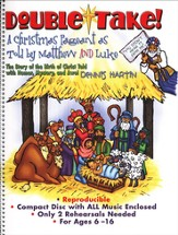 Double Take! A Christmas Pageant as Told by Matthew and Luke (with Accompaniment CD) - Slightly Imperfect