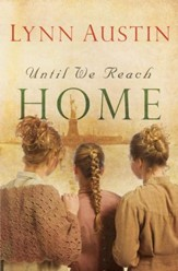 Until We Reach Home - eBook