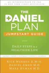 The Daniel Plan Jumpstart Guide: Daily Steps to a Healthier Life - eBook