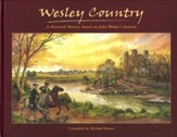 Wesley Country: A Pictorial History Based on John  Wesley's Journal